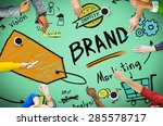 brand branding marketing... | Shutterstock . vector #285578717