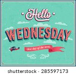 hello wednesday typographic... | Shutterstock .eps vector #285597173
