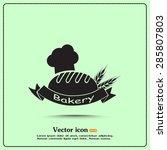 bakery graphic design   vector... | Shutterstock .eps vector #285807803