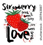 strawberry love graphic print... | Shutterstock .eps vector #285963887