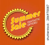 summer sale  fantastic offers.... | Shutterstock .eps vector #286970087