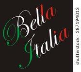 vector inscription bella italia ... | Shutterstock .eps vector #287194013