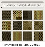 Vector set of seamless patterns in art deco vintage style | Shutterstock vector #287263517