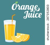 vector orange juice and orange... | Shutterstock .eps vector #287352803