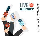 live report concept  live news  ... | Shutterstock .eps vector #287766827