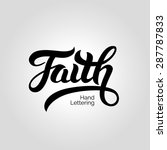 faith word hand lettering.... | Shutterstock .eps vector #287787833