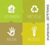 go green recycle reduce reuse...   Shutterstock .eps vector #287970443