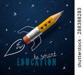 smart education. rocket ship...