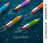 education. rocket ship launch... | Shutterstock .eps vector #288388973