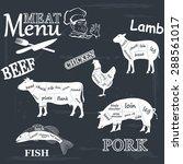 meat menu. set of meat symbols ... | Shutterstock . vector #288561017