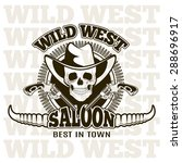 wild west shooting club  saloon.... | Shutterstock .eps vector #288696917