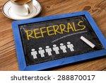 referrals concept handwritten... | Shutterstock . vector #288870017