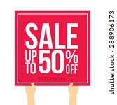 sale up to 50  off. vector...   Shutterstock .eps vector #288906173