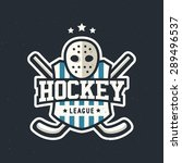 hockey league vintage badge... | Shutterstock .eps vector #289496537