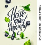 hand drawn card. have a sweet... | Shutterstock .eps vector #289659887