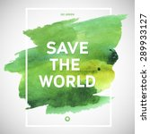 Save The World Ecology...