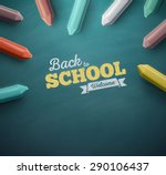 welcome back to school  eps 10 | Shutterstock .eps vector #290106437