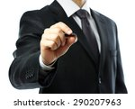 businessman writing on screen... | Shutterstock . vector #290207963