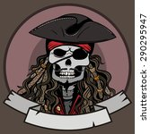 vector color skeleton pirate... | Shutterstock .eps vector #290295947