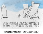 freelancing  man typing on his...   Shutterstock . vector #290304887