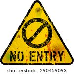 No Entry Sign  Grungy Style ...