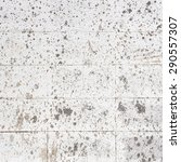 dirty old concrete wall with... | Shutterstock . vector #290557307