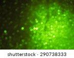 emeral green bokeh | Shutterstock . vector #290738333