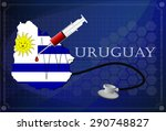 map of uruguay with stethoscope ... | Shutterstock .eps vector #290748827