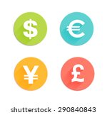 Stock vector dollar euro pound and yen currency signs flat style round vector icons set for app and web site 290840843