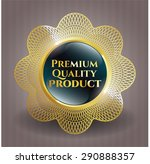 premium quality product shiny... | Shutterstock .eps vector #290888357
