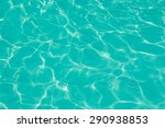texture background of water... | Shutterstock . vector #290938853