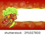 abstract background grill food... | Shutterstock .eps vector #291027833