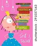 clever cute little girl reading ...   Shutterstock . vector #291037163