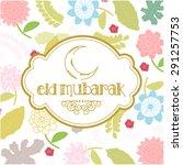 eid mubarak vector greeting... | Shutterstock .eps vector #291257753