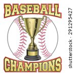 baseball champions is an... | Shutterstock .eps vector #291295427