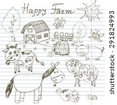 happy farm doodles icons set.... | Shutterstock .eps vector #291824993