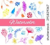 vector watercolor floral set.... | Shutterstock .eps vector #291829367