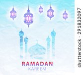 traditional lantern of ramadan  ... | Shutterstock .eps vector #291832097