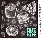 fast food chalkboard decorative ... | Shutterstock .eps vector #292008173