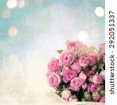 bouquet of beautiful pink... | Shutterstock . vector #292051337