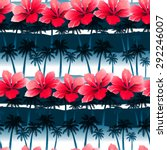 tropical hibiscus flowers in a... | Shutterstock . vector #292246007