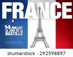 france. 14 july. happy bastille ... | Shutterstock .eps vector #292598897