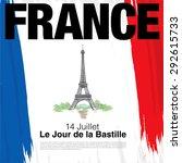 france. 14 july. happy bastille ... | Shutterstock .eps vector #292615733