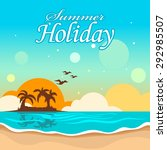 summer holiday card | Shutterstock .eps vector #292985507