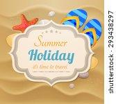 summer holidays vector... | Shutterstock .eps vector #293438297