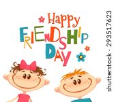 poster with friendship day... | Shutterstock .eps vector #293517623
