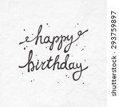 brush lettering happy birthday... | Shutterstock .eps vector #293759897