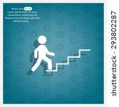 concept  businessman on stair... | Shutterstock .eps vector #293802287