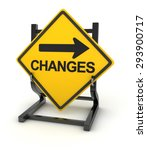 Road Sign   Changes Ahead   3d...