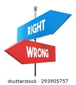 two road signs   right wrong...   Shutterstock . vector #293905757